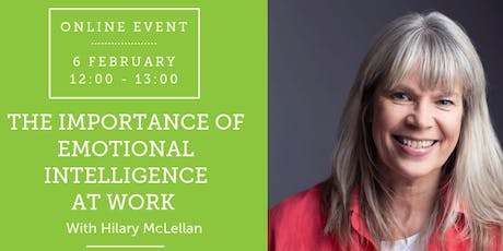 ONLINE EVENT: The Importance of Emotional Intelligence At Work tickets