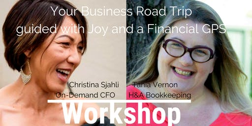 Your Business Road Trip guided with Joy and a Financial GPS