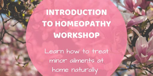 Introduction to Homeopathy workshop (Galway)