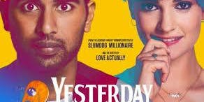 Yesterday - 7pm Screening