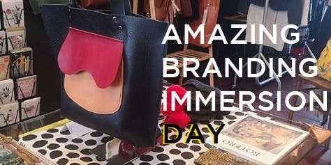 Build your business: Brand Immersion Day