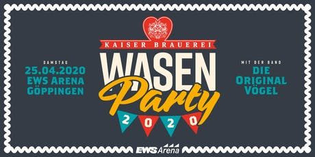 Kaiser WasenParty Tickets