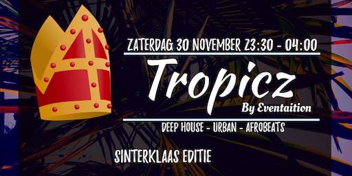 Tropicz - by Eventaition (Sinterklaas Editie)