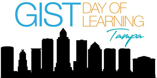 GIST Day of Learning Tampa