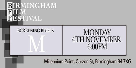 BIRMINGHAM FILM FESTIVAL - Screening Block M tickets