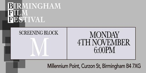 BIRMINGHAM FILM FESTIVAL - Screening Block M