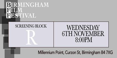 BIRMINGHAM FILM FESTIVAL - Screening Block R tickets
