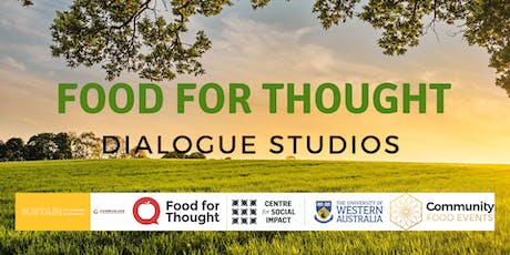 Food for Thought Dialogue Studios tickets
