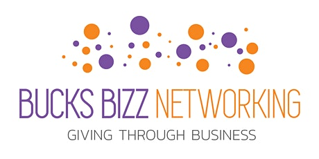 Bucks Bizz Networking - Beaconsfield Weekly Meeting tickets