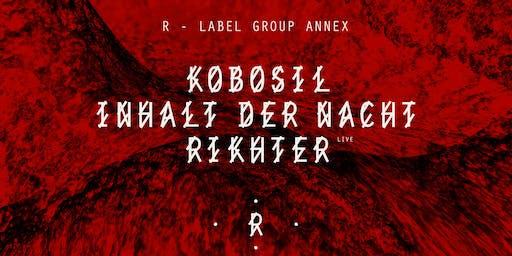R-Label: Kobosil, Inhalt der Nacht, Rikhter live im Loft Club