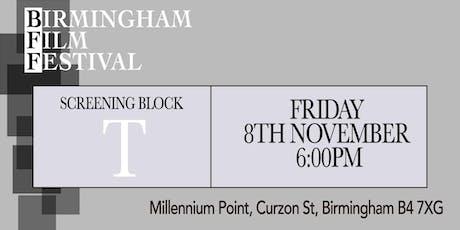 BIRMINGHAM FILM FESTIVAL - Screening Block T tickets