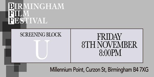 BIRMINGHAM FILM FESTIVAL - Screening Block U