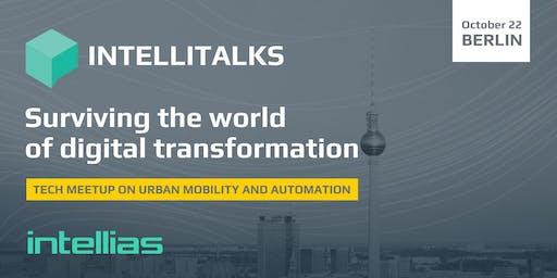 IntelliTalks: Surviving the world of digital transformation (Berlin)