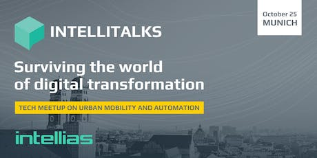 IntelliTalks: Surviving the world of digital transformation (Munich) tickets