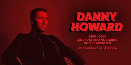 Unit 51 Halloween: Danny Howard tickets