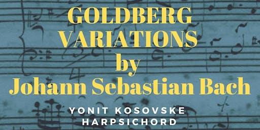Sunday Matinée Concert: Goldberg Variations. Yonit Kosovske, Harpsichord