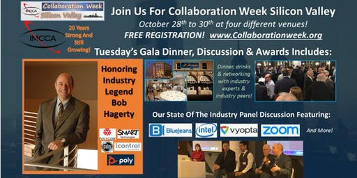 The IMCCA's Collaboration Week Silicon Valley Gala Dinner, Awards and Discussion