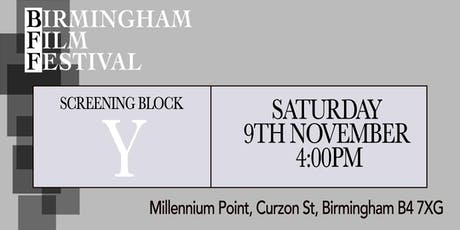 BIRMINGHAM FILM FESTIVAL - Screening Block Y tickets