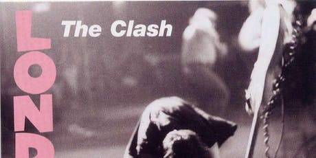Revolution Rock: Celebrating The Clash & London Calling tickets