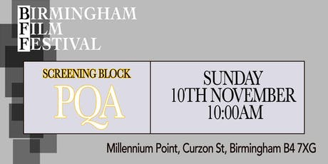 BIRMINGHAM FILM FESTIVAL - Screening Block Z: PQA Special Event tickets