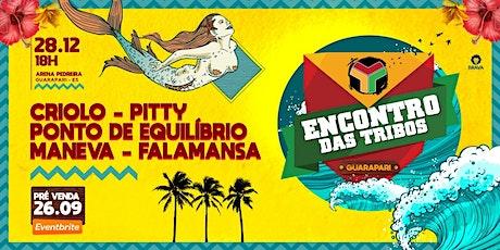 ENCONTRO DAS TRIBOS - 28.12.2019 Tickets