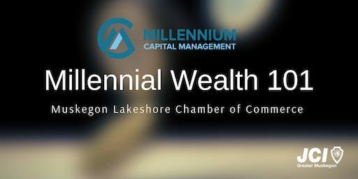 Millennial Wealth 101