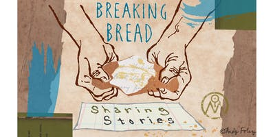 Breaking Bread Sharing Stories
