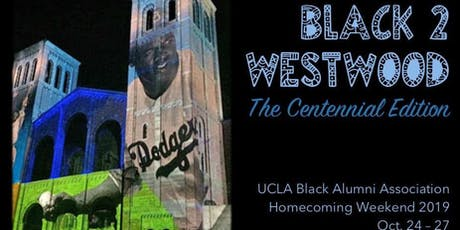 Back In The Day UCLA Black Alum Party  (during Black  2 Westwood Weekend) tickets