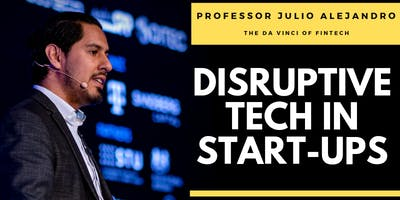 Disruptive Tech in Start-Ups