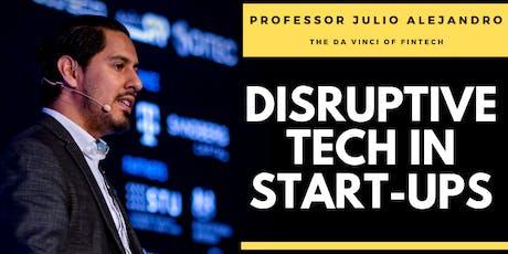 Disruptive Tech in Start-Ups tickets