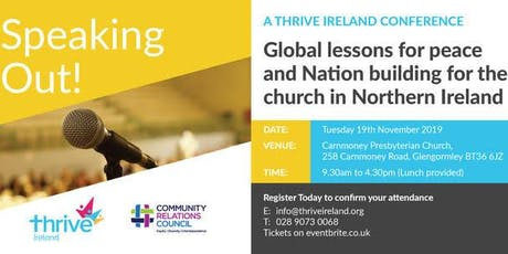 Speaking Out! Global lessons for peace and Nation building for the Church in Northern Ireland. tickets