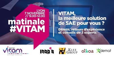 Matinale VITAM Lyon : VITAM est-elle la meilleure solution de SAE pour votre organisation ?