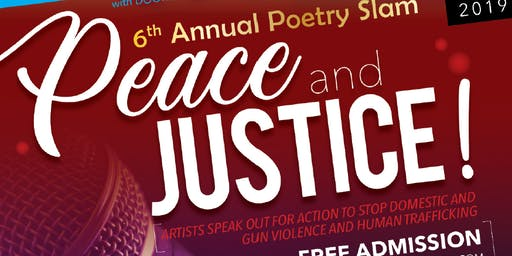 "The 6th Annual Poetry Slam 2019 ""Power of Peace and Justice"""