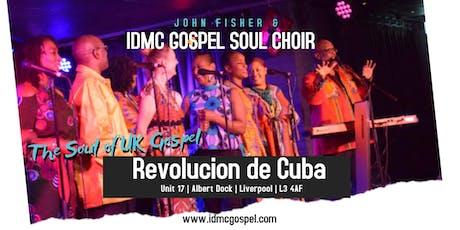 IDMC - Revolucion de Cuba Liverpool tickets