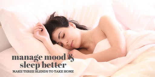 Manage Mood & Sleep Better with Essential Oils