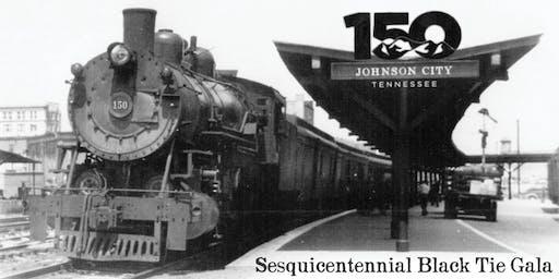 Johnson City's Sesquicentennial Black Tie Gala