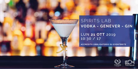 Spirits Lab // Vodka - Genever - Gin biglietti