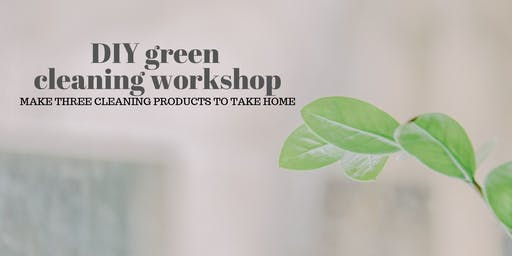 DIY Green Cleaning Workshop with Essential Oils
