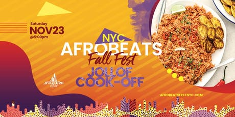 NYC Afrobeats Fall Fest & Jollof Cook-Off - Artist & Dance Performances | Top DJs | Popup Shop | Food Vendors | Art | Day Party tickets
