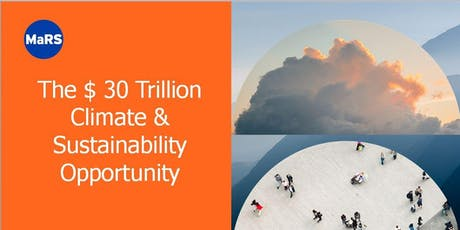 Unlock the $ 30 Trillion Climate and Sustainability Opportunity tickets