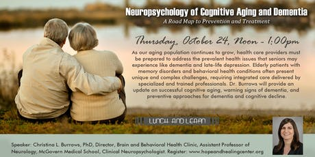 The Neuropsychology of Cognitive Aging and Dementia tickets