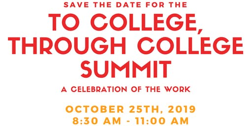 To College, Through College Summit