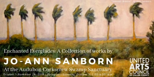 Enchanted Everglades: A Collection of Works by Jo-Ann Sanborn