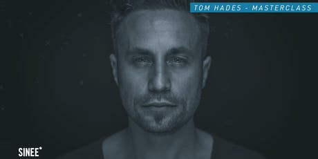 Tom Hades - Masterclass Tickets