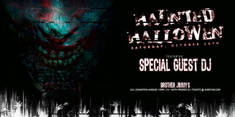 Brother Jimmy's Haunted Halloween (Open Bar 9-10) tickets