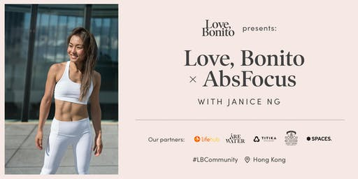 Love, Bonito presents: Love, Bonito x AbsFocus with Janice Ng