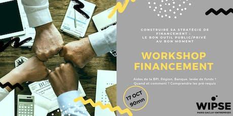 WORKSHOP financement : le bon outil au bon moment billets