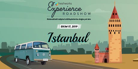 Freshworks Experience Roadshow- Istanbul 2019 tickets