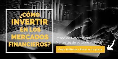 ¿Cómo invertir en los mercados financieros?