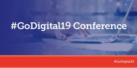 #GoDigital19 Conference tickets
